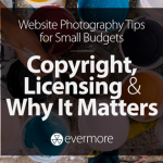 Image Copyright, Licensing, & Why it Matters