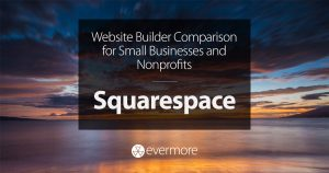 Website Builder Comparison for Small Businesses and Nonprofits: Squarespace