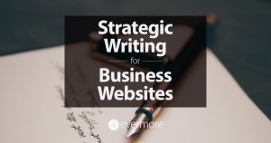 Strategic Writing for Business Websites