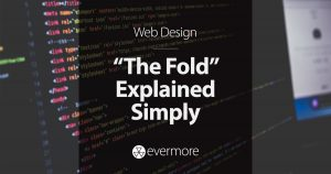 """The Fold"" in Web Design, Explained Simply"