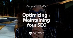 Optimizing and Maintaining Your SEO